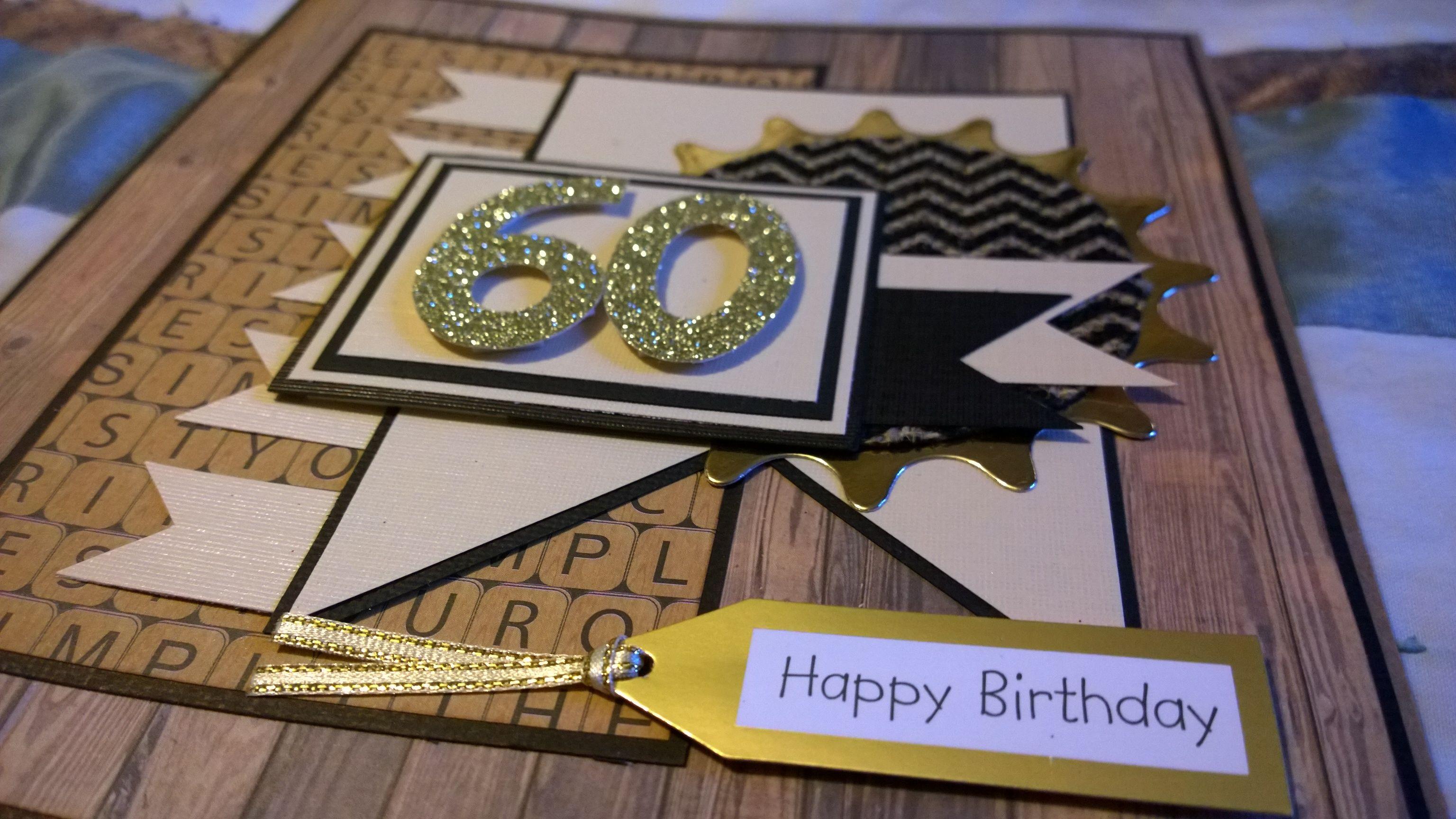 Men S 60th Birthday Card Leanne S Creations Pinterest