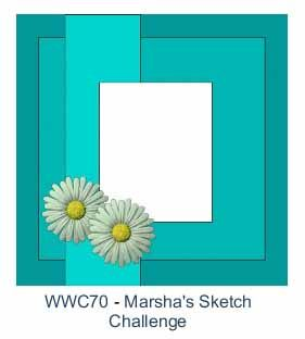 All That Scrap: WWC70 - Marsha's Sketch Challenge