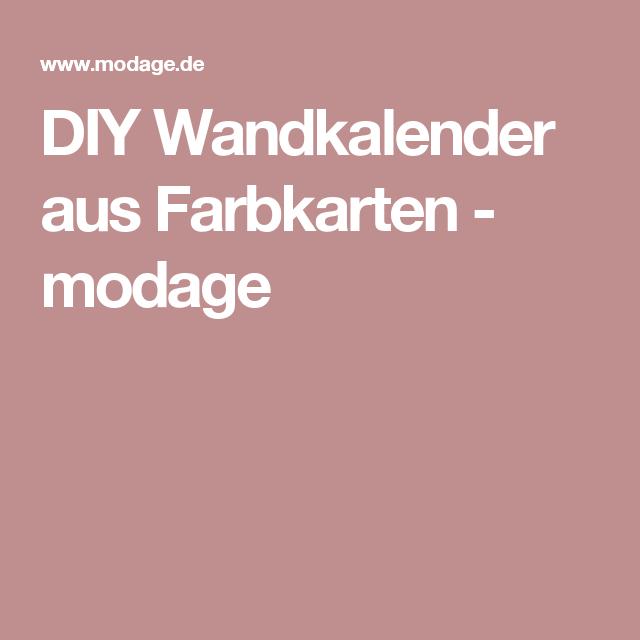 DIY Wandkalender Aus Farbkarten - Modage