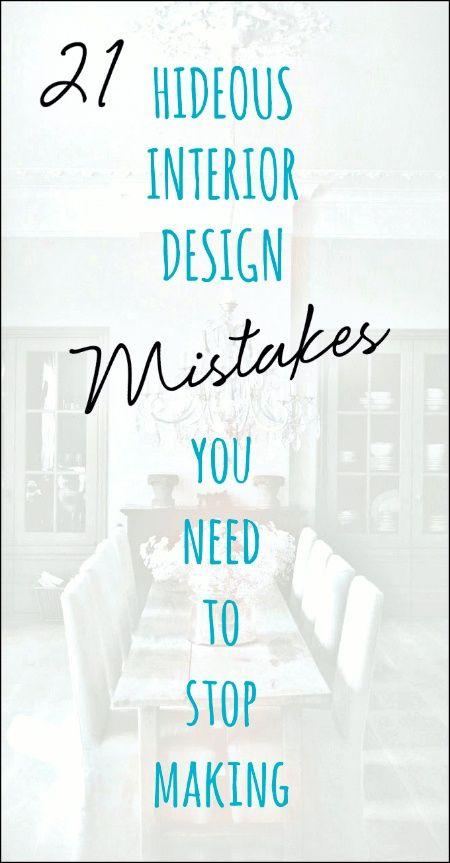 21 Interior Design Mistakes You Need To Stop Making #interiordesigntips