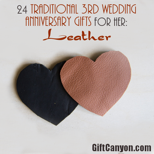 Traditional 3rd Wedding Anniversary Gifts for Her Leather