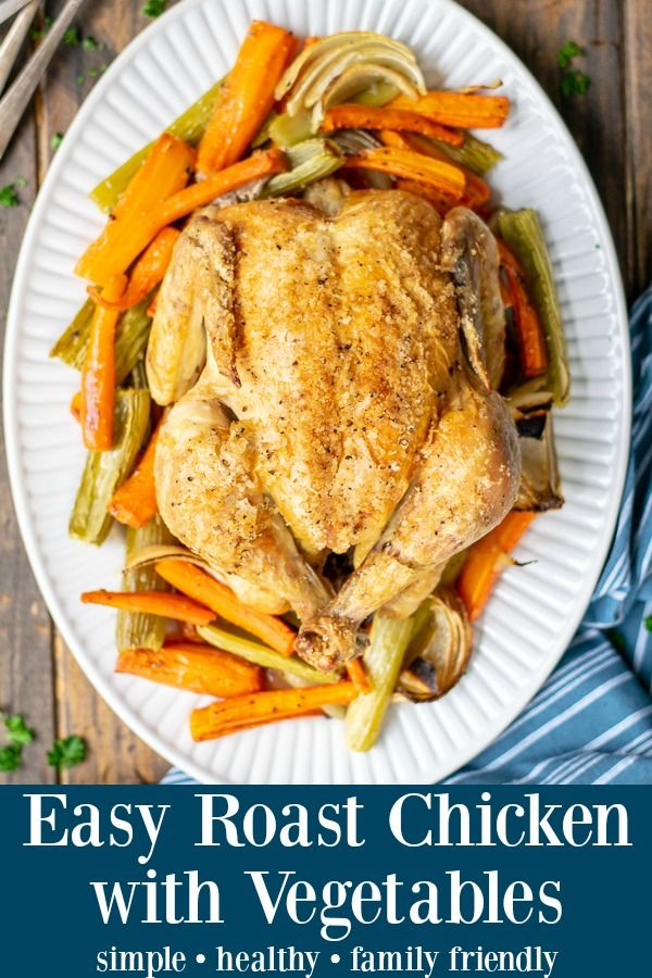 Simple Whole Roast Chicken with Vegetables The Schmidty