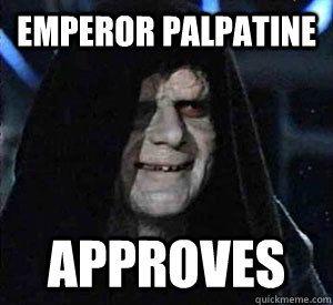 Star Wars Emperor Palpatine Approves Meme