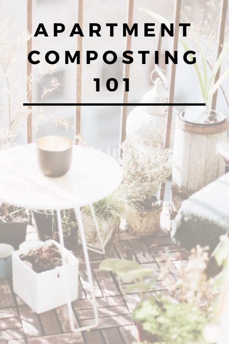 Apartment Composting 101 Dealing with Organic Waste In A Small Space – Apartment composting