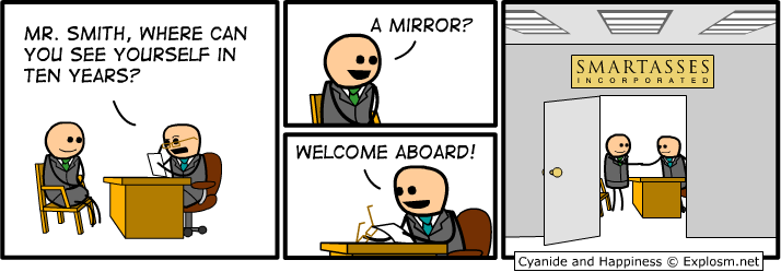 Cyanide And Happiness  Job Interview Where Do You See Yourself