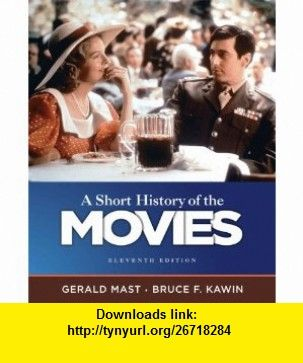 Short history of the movies a 11th edition 9780205755578 short history of the movies a 11th edition 9780205755578 gerald mast fandeluxe Images