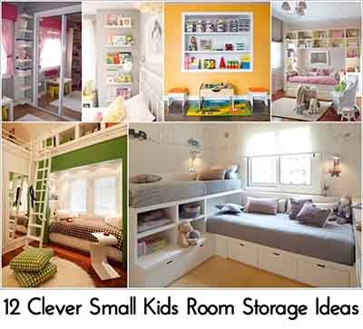 12 Clever Small Kids Room Storage Ideas Bedroom Childrens
