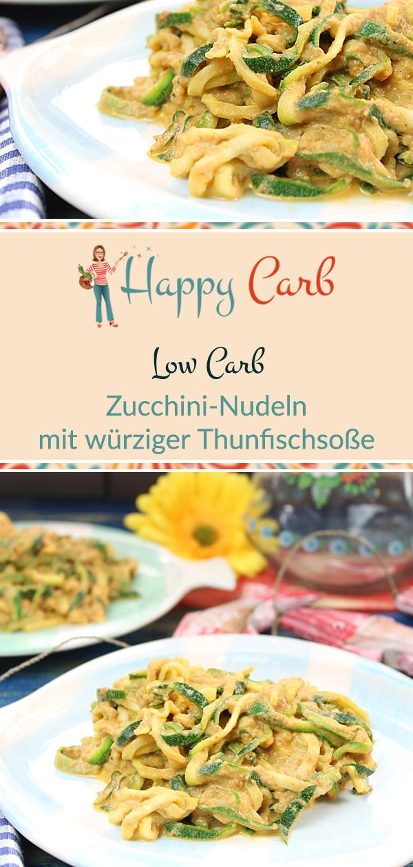 Photo of Zucchini noodles (Zudeln) with spicy tuna sauce – Happy Carb recipes