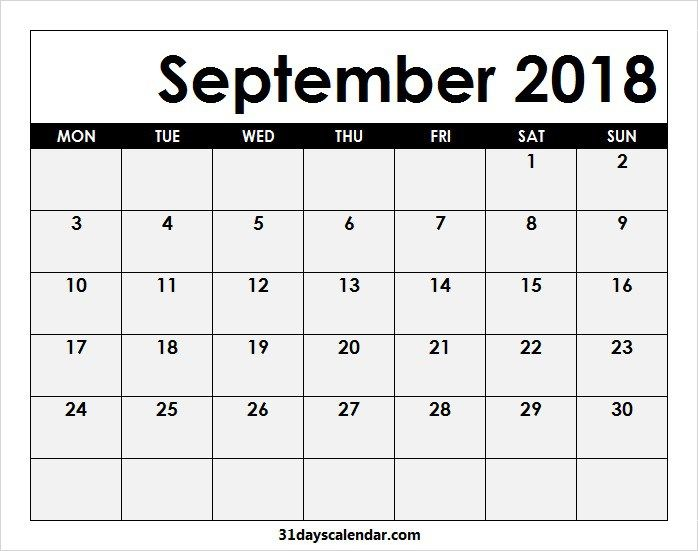 Available 2018 September Calendar Monday Start 31 Days Calendar
