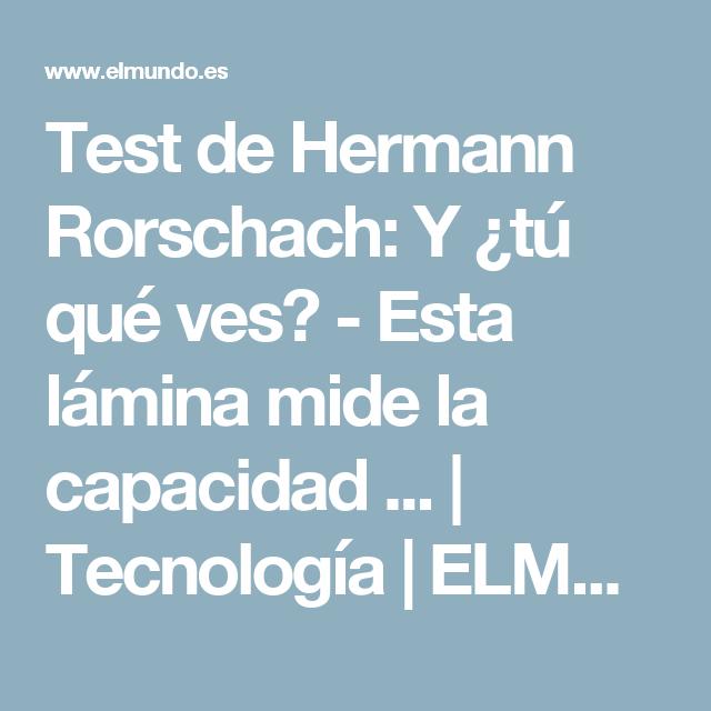 Test de Hermann Rorschach: Y ¿tú qué ves? - Esta lámina mide la capacidad ... | Tecnología | ELMUNDO.es