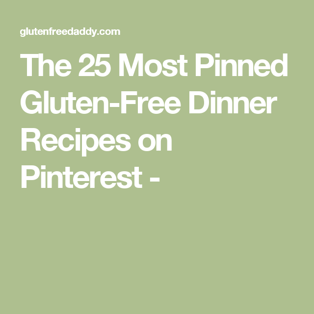 The Best Gluten Free Dinner Recipes Index Gluten Free