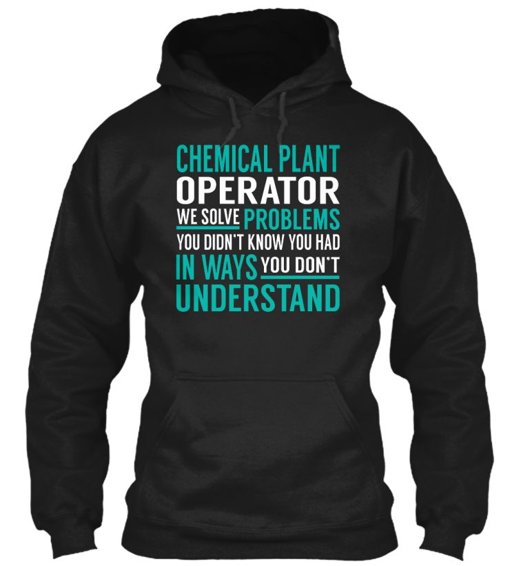 Chemical Plant Operator - Solve Problems