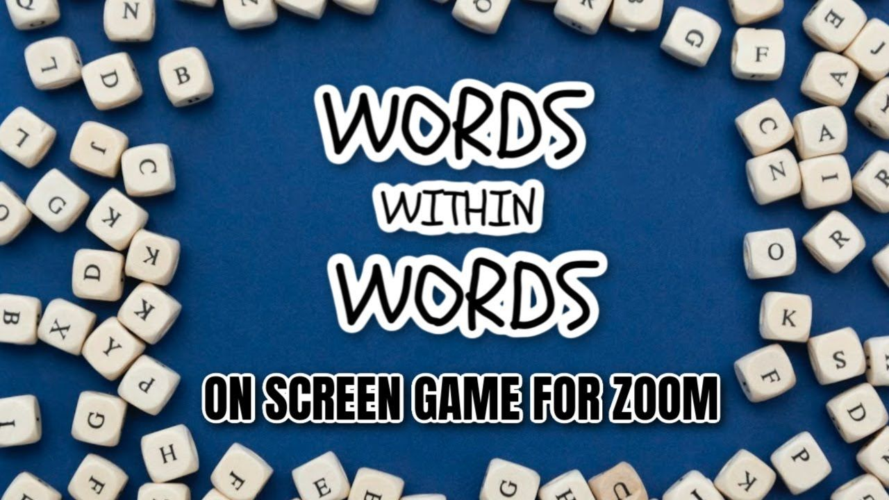 Fun Game To Play On Zoom Words Within Words Youtube Words Within Words Words Within Words Game Games To Play