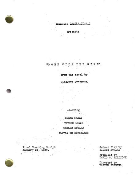 Gone With The Wind Movie Script Gone With The Wind Gone With The