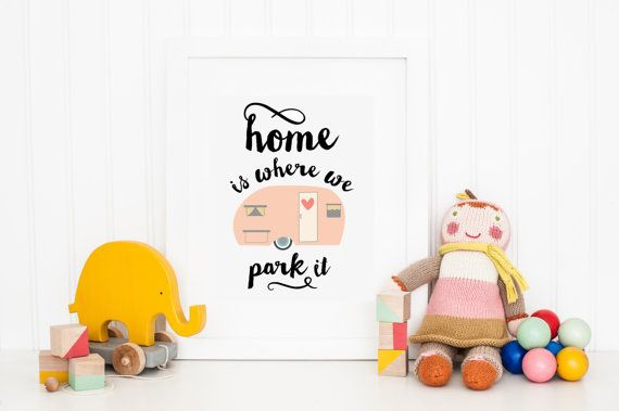 Home is Where We Park It - Camper Nursery Digital Print Art, Retro Vintage Print for Baby Room, Playroom Print, Home Wall Art Decor Poster