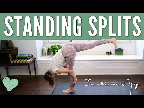 standing splits  foundations of yoga  youtube  standing