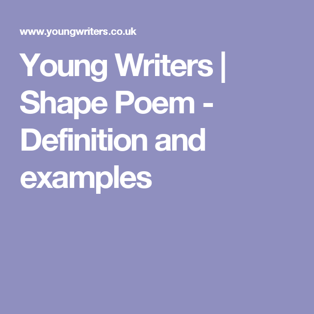 Young Writers Shape Poem Definition And Examples Learning