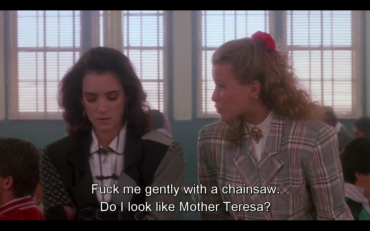 Quote That Friday Heathers 1988 Heathers Quotes Heathers Movie Movie Quotes Funny
