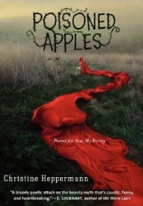 Starred review of Christine M. Heppermann's Poisoned Apples: Poems for You, My Pretty by Deirdre Baker, September/October 2014 Horn Book Magazine