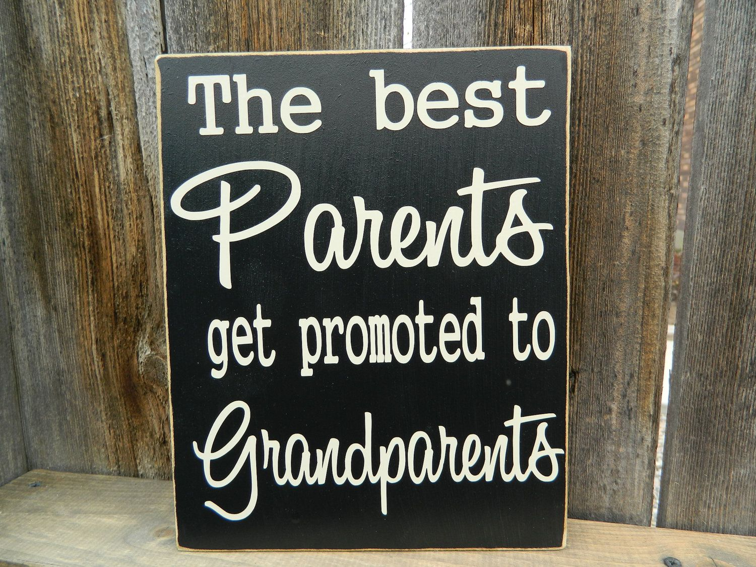 Valentines Day Quotes For Grandparents: The Best Parents Get Promoted To Grandparents Sign. $14.00