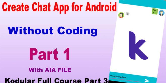 How to create chat app for android With aia file for
