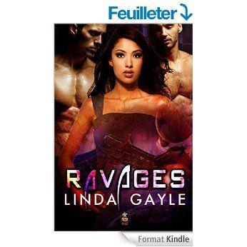 Boulimique des livres: Mon avis sur Ravages de Linda Gayle