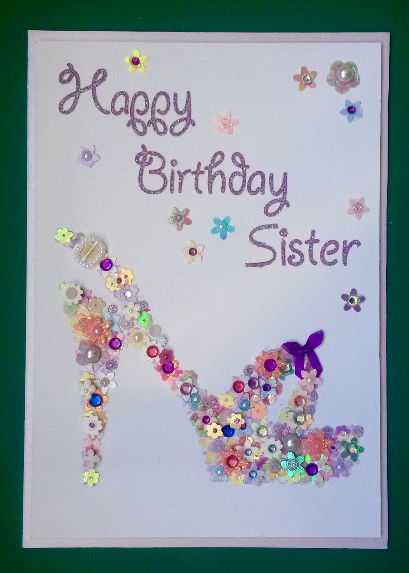 Happy Birthday Sister Floral Shoe Card Handmade Cards Inspired By Handmadewithheart12 Ebaycouk