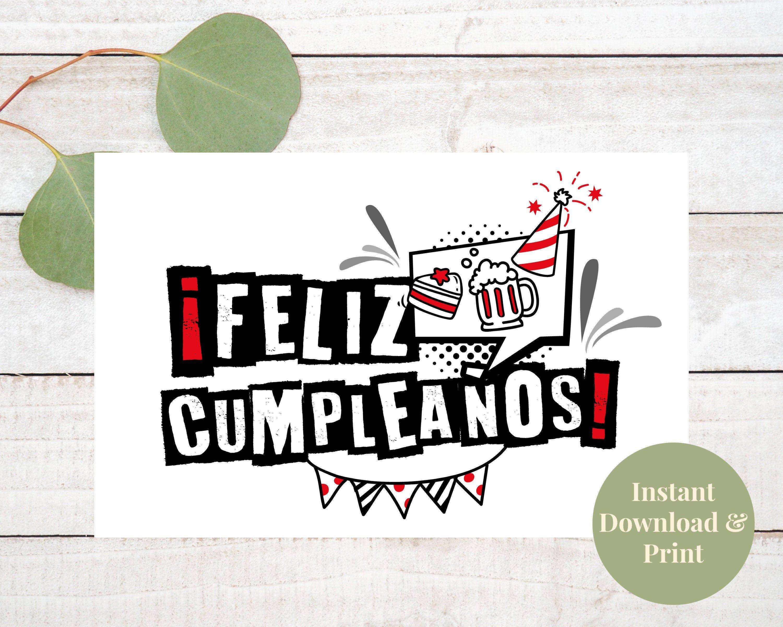 Feliz Cumpleanos Tarjeta Tarjeta De Cumpleanos Spanish Birthday Card For Men Printable Cards Beautiful Birthday Cards Mother S Day Greeting Cards