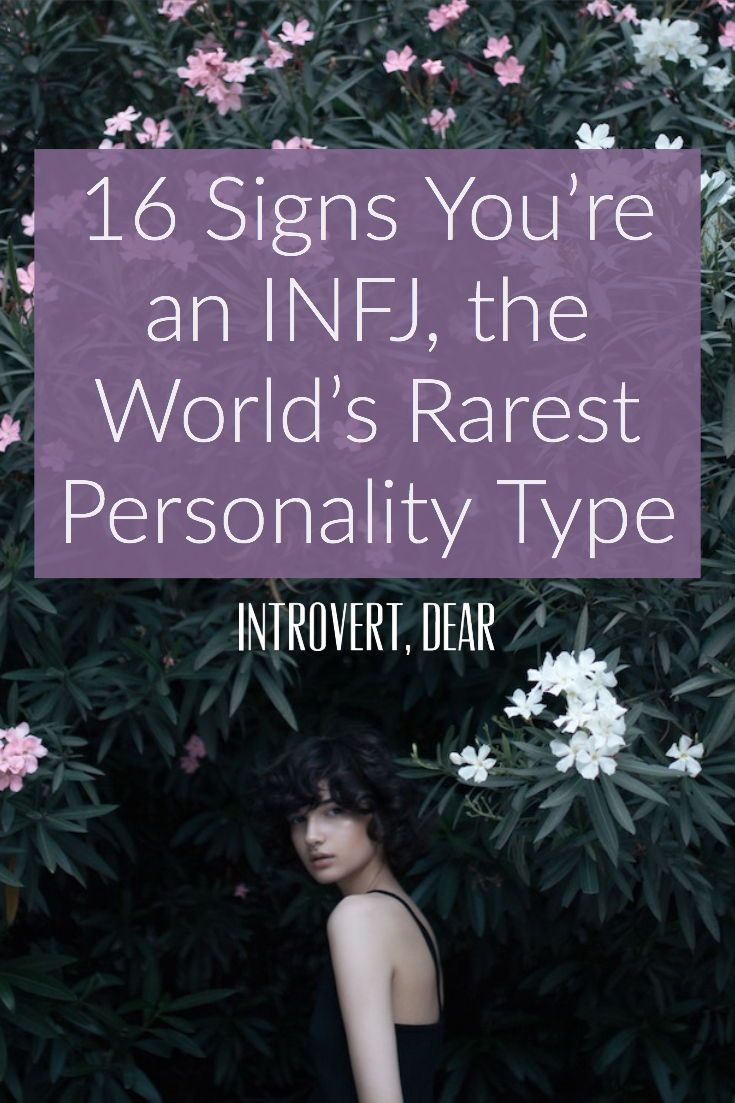 16 Signs You're an INFJ, the World's Rarest Person