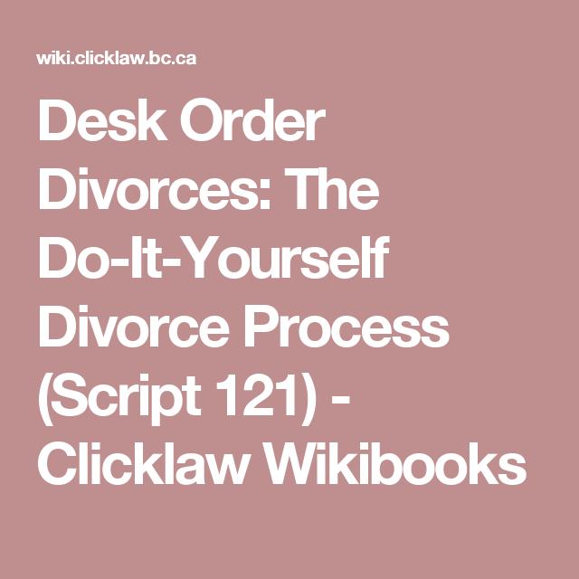 Desk order divorces the do it yourself divorce process script desk order divorces the do it yourself divorce process script 121 solutioingenieria Choice Image