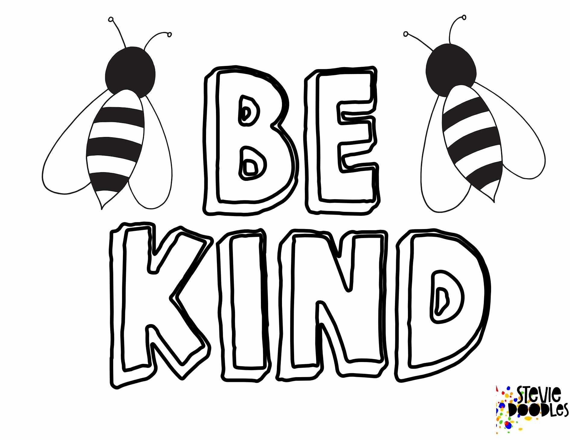 6 Free Be Kind Printable Coloring Pages Stevie Doodles Bee Coloring Pages Coloring Pages Kindergarten Coloring Pages