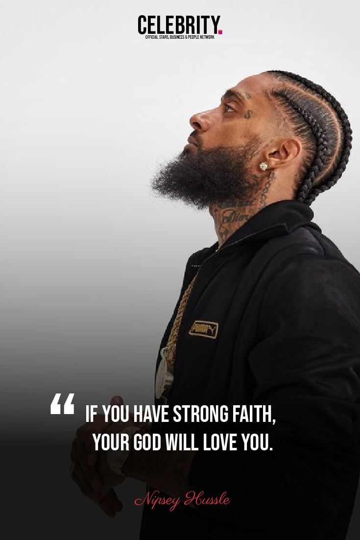 Inspirational Nipsey Hussle Quotes in 7  Rapper quotes, Thug