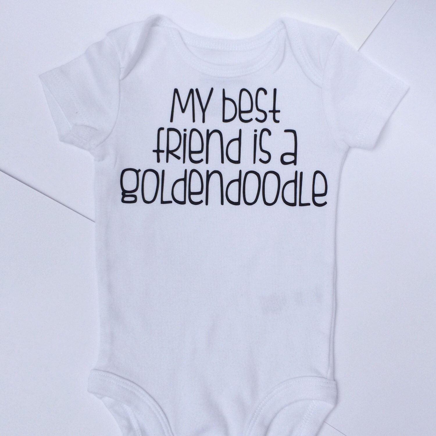READY to SHIP My Best Friend is a Goldendoodle Dog Baby Clothes