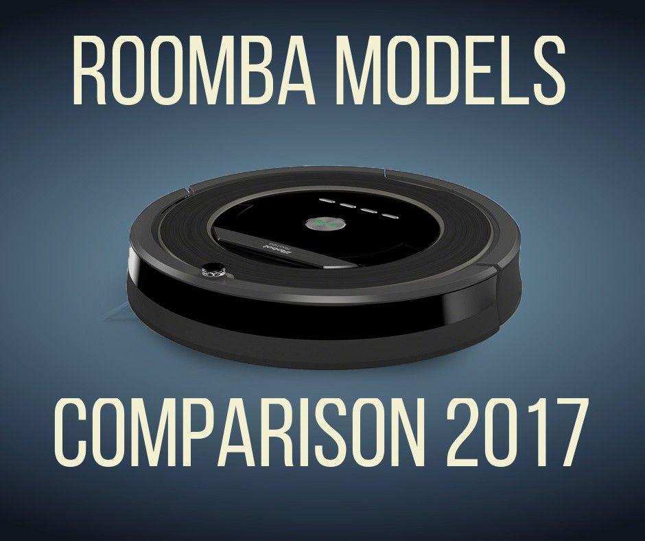 An up-to-date guide on the best Roomba in 2017 Get your hands on