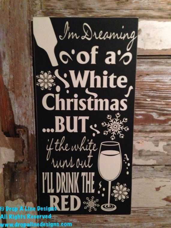 im dreaming of a white christmasbut if the by dropalinedesigns - I M Dreaming Of A White Christmas