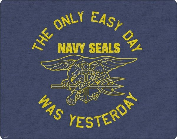 Search Results For The Only Easy Day Was Yesterday Wallpaper Navy Seals Adorable Wallpapers