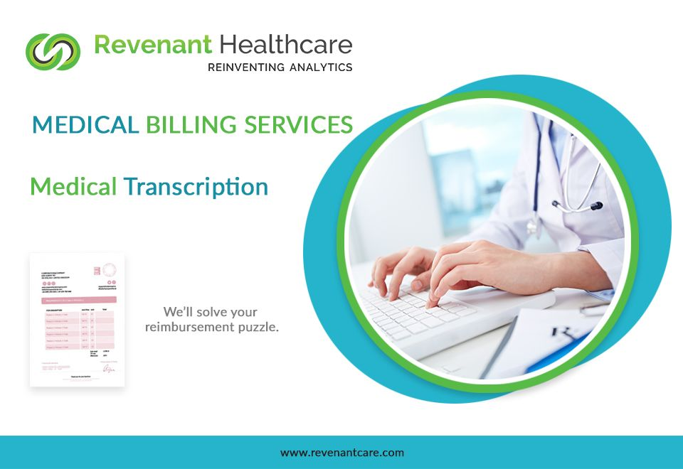 Medical Transcription Services Include The Act Of Transcribing