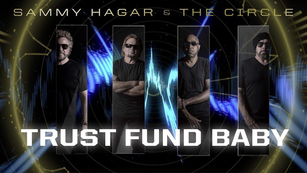 Sammy Hagar The Circle Trust Fund Baby Muzică Musica