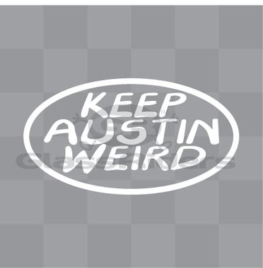 Keep Austin Weird Car Decal Sticker Weird Cars Car Decals