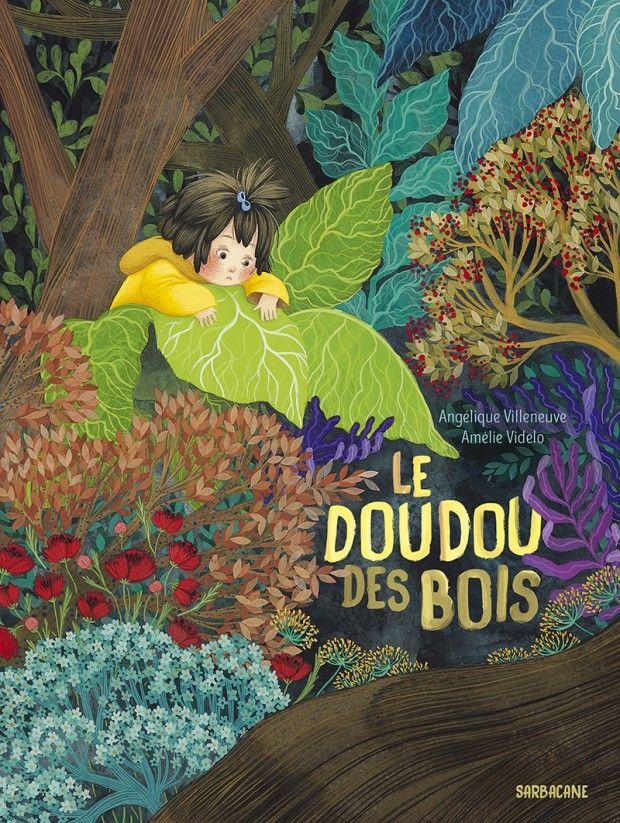 Le Doudou des bois | Éditions Sarbacane