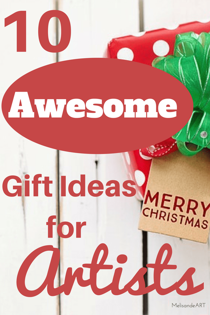 Best Gift Ideas for Artists and Art Lovers | Best of MelisandeART ...