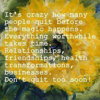 Don't Quit...