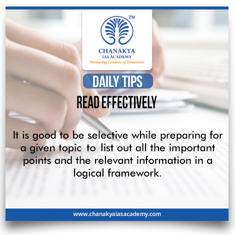 #DailyTips  #ReadEffectively #CurrentAffairs It is good to be selective while preparing for a given topic to list out all the important points and the relevant information in a logical framework. #UPSC #IasExam brought to you by #ChanakyaIasAcademy
