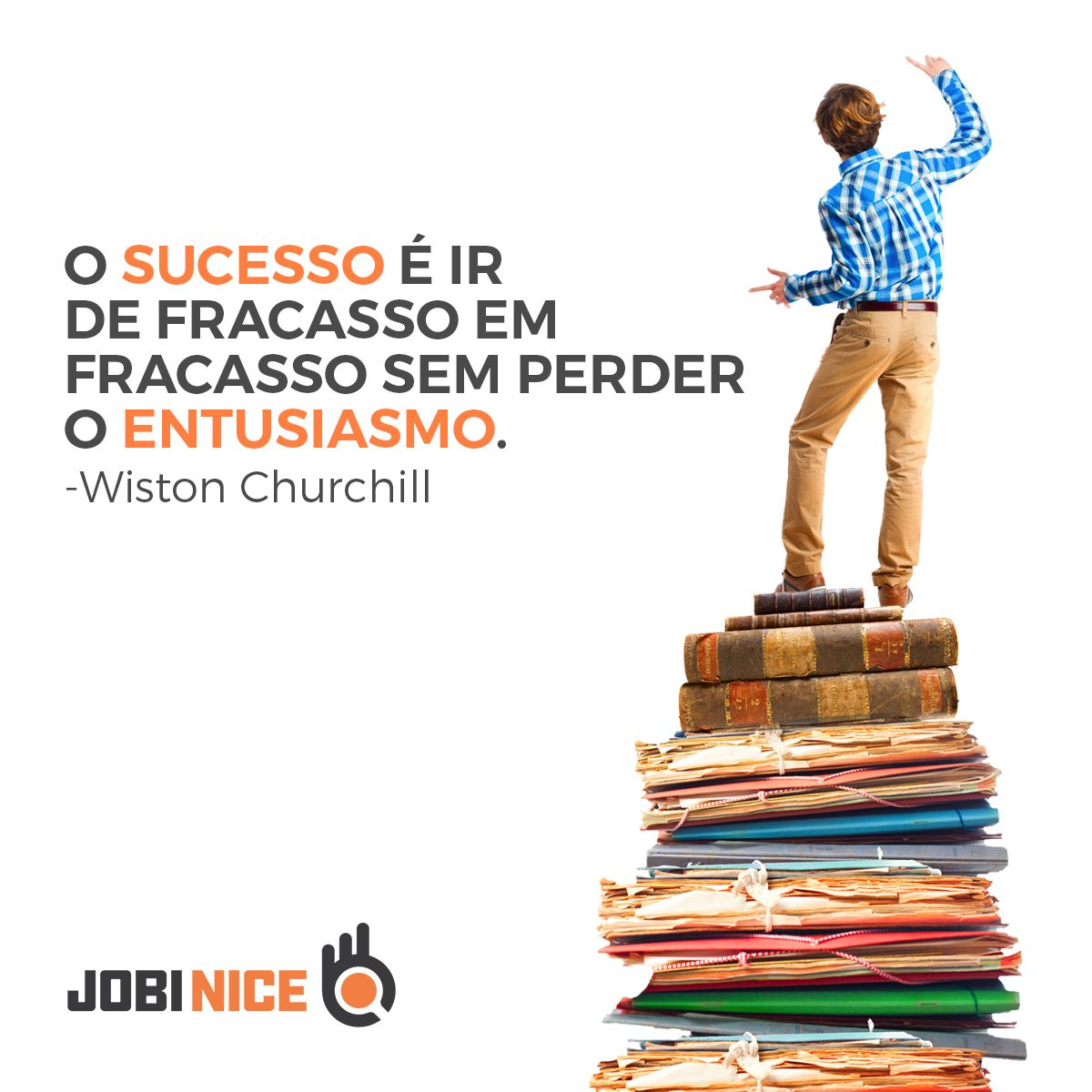 O Sucesso Profissional é Possível Alcançar Não Deixes De