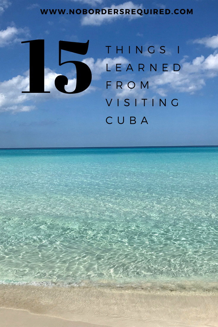 15 Things I Learned From Visiting Cuba