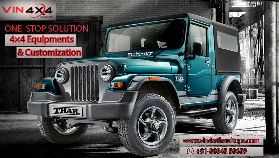 Customer S Desire Is Our Delight Turn Your Mahindra Thar Into A