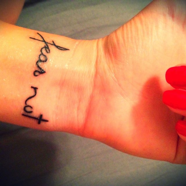 Fear not wrist tattoo body maps pinterest wrist for What does the bible say about tattoos and piercings