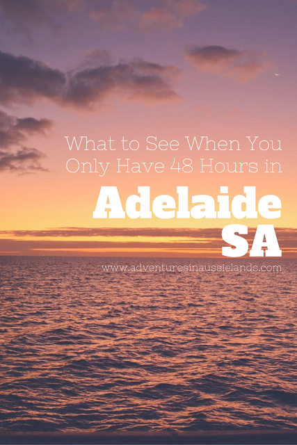 The Adelaide Adventures What To See When You Only Have 48 Hours In Adelaide Australia Travel Oceania Travel Australia Travel Guide