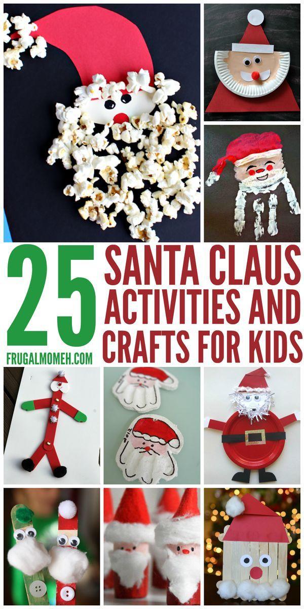 Santa Claus Crafts Activities For Kids Christmas Pinterest