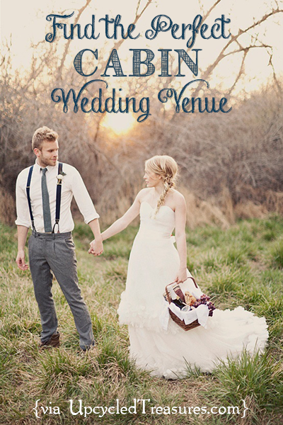 Click here for information on where I will be having my rustic-chic, cabin wedding. http://upcycledtreasures.com/2013/04/the-perfect-cabin-wedding-venue/